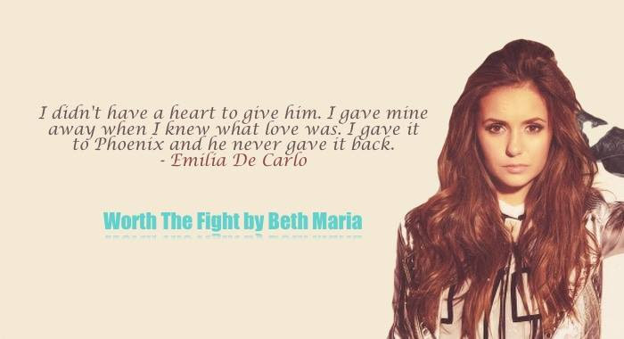A quote from Worth the Fight, within a photo of a young woman depicting the lead character and narrator, Emilia DeCarlo