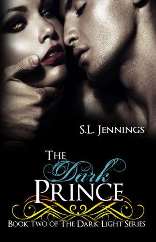 The Dark Prince (The Dark Light Series) by S.L. Jennings
