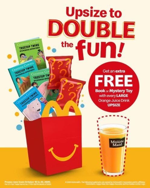 McDo – Upsize your Orange Juice Drink to LARGE, and get an extra Happy Meal Readers Book or Mystery Happy Meal Toy for FREE