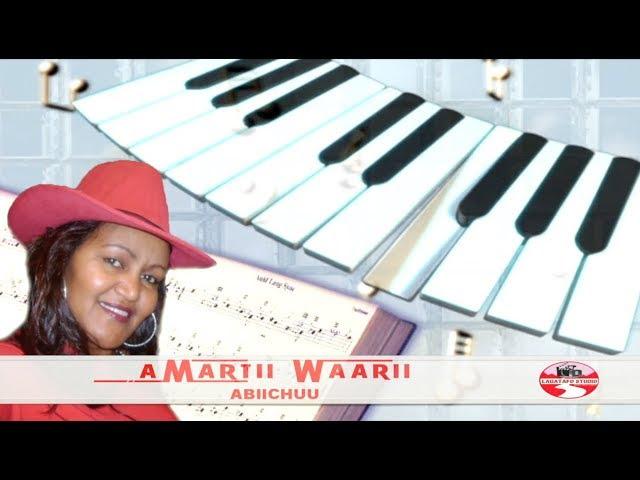 All Ethio Music @ Dire Shega: AMARTII WAARII **ABIICHUU** BEST OROMO