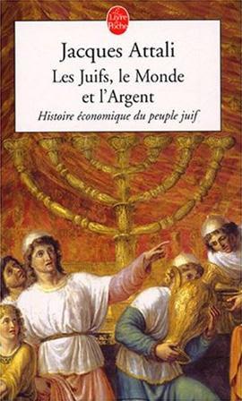 http://media.medias-presse.info/wp-content/uploads/2014/06/livre-les-juifs-le-monde-et-l-argent-de-jacques-attali-mpi.jpg