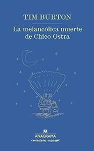 Download Melancolica muerte de Chico Ostra La Spanish ...