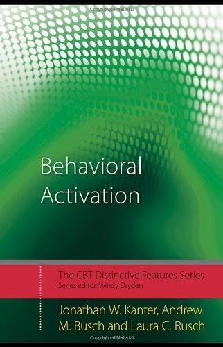 Behavioral Activation: Distinctive Features (CBT Distinctive Features)