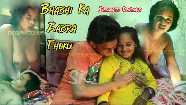 Bhabhi Ka Zabra Thoku (2019) Desimasti Originals Hindi Adult Short Movie