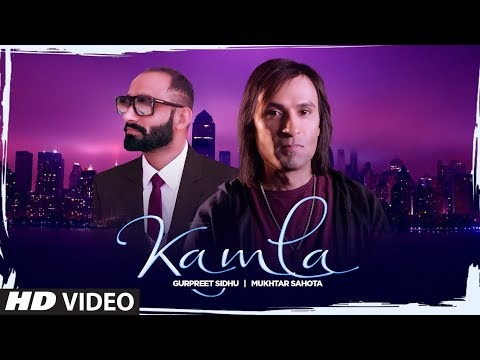 Kamla (Full Song) Muktar Sahota, Guru Sidhu | Shammi Jalandhari | Latest Punjabi Song 2020