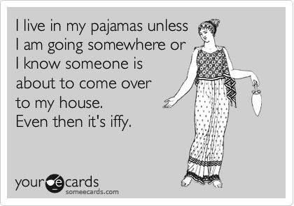 Pajamas my life in an e-card