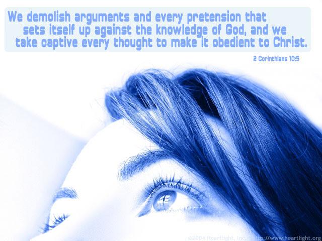 Inspirational illustration of 2 Corinthians 10:5