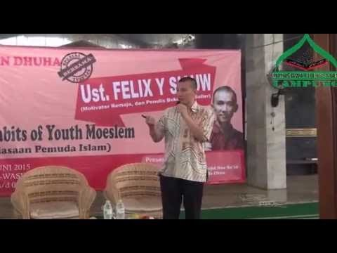 Kajian Dhuha MPI Lampung Ustadz Felix Y. Siauw - The Habits of Youth Muslim (part 1)