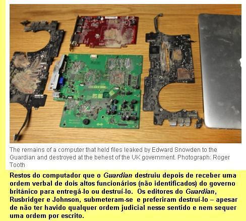 O computador que o Guardian, intimidado, resolveu destruir.