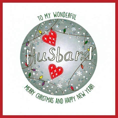 Wonderful Husband Merry Christmas & a Happy New Year