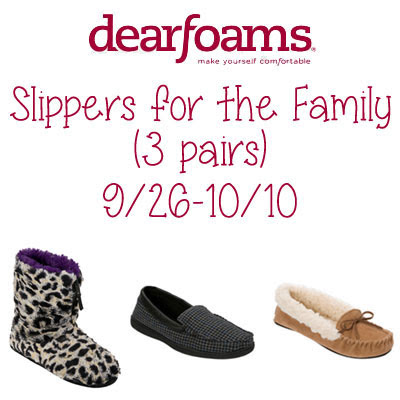 Enter the dearfoams Slippers for the Family Giveaway. Ends 10/10