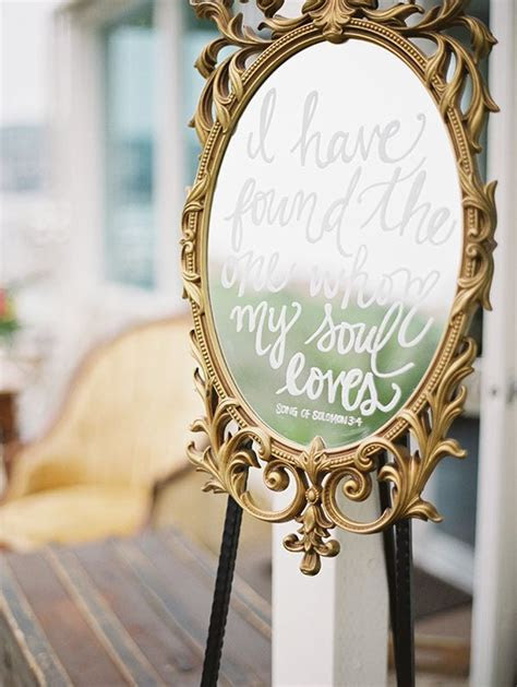 12 Personal and Unique Wedding Signs   Vintage mirrors