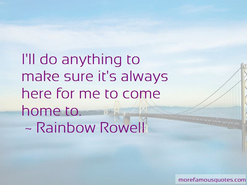 Always Here For Me Quotes Top 42 Quotes About Always Here For Me