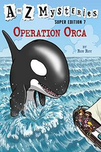 Operation Orca by Ron Roy