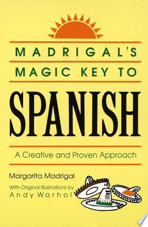 nate pdf: Book Madrigal's Magic Key to Spanish PDF Free