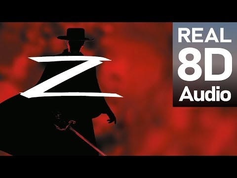 The Mask of Zorro Main Theme - J. Horner | 8D Film Music. Use headphones.