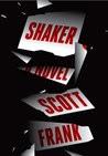 Shaker: A novel