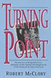 Turning Point: The Inside Story of the Papal Birth Control Commission, & How Humanae Vitae Changed the