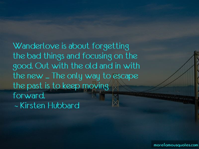 Quotes About Forgetting The Past And Moving Forward Top 1