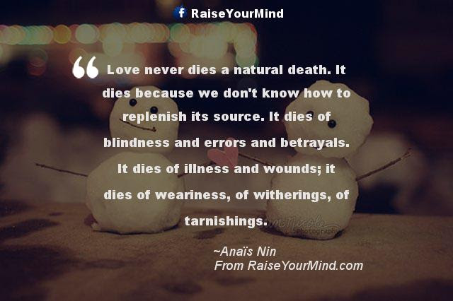 Love Quotes Sayings Verses Love Never Dies A Natural Death It