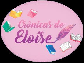 CRÔNICAS DE ELOISE