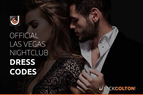 jackcolton las vegas nightclub dress codes style