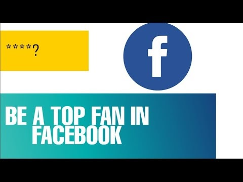 How To Be Top Fan In Facebook