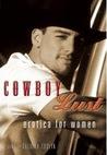 Cowboy Lust: Erotic Romance for Women