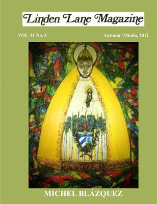 LINDEN LANE MAGAZINE  VOL. 31 # 3, AUTUMN/OTOÑO 2012