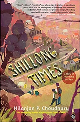 Book Review: Shillong Times by Nilanjan Choudhury