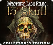 Mystery Case Files: 13th Skull (Collector's Edition)