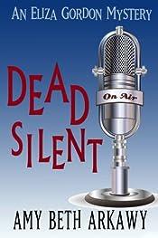 Dead Silent by Amy Beth Arkawy