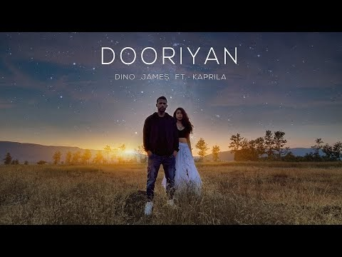 Dooriyan lyrics  - Dino James ft. Kapril