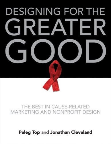 [PDF] Designing for the Greater Good: The Best in Cause-Related Marketing and Nonprofit Design Free Download