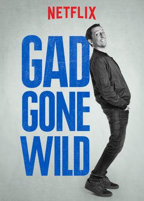 Gad Gone Wild