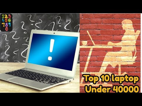 Top 10 Laptop Under 40000 In India 2017|Best Budget Laptops-list1to10