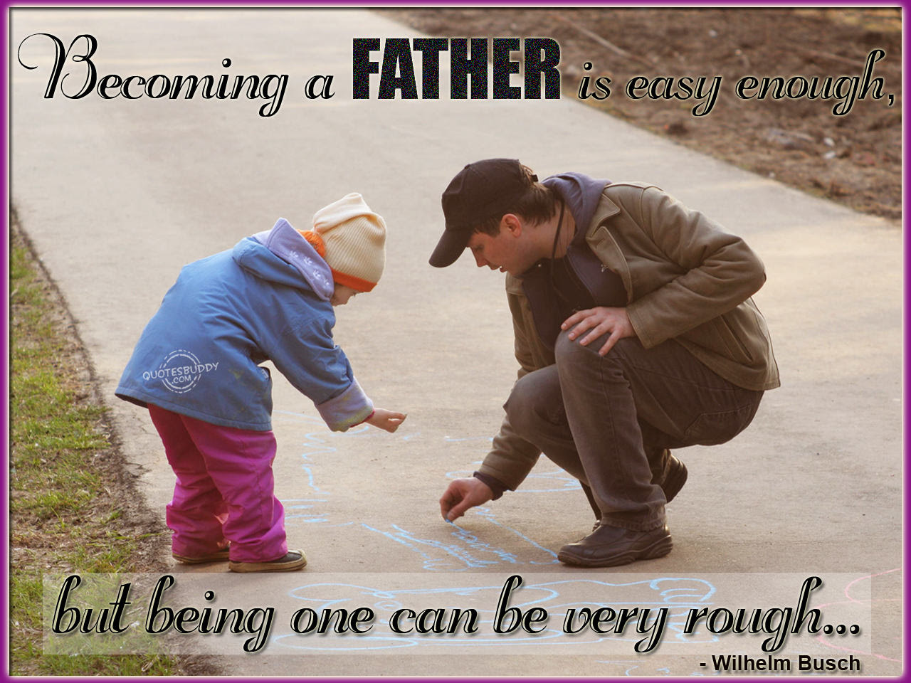 Quotes About Daughter To Father 74 Quotes