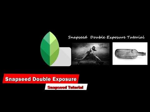 Snapseed Double Exposure Tutorial