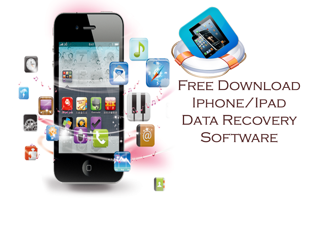 Free Download iPhone\/iPad Data Recovery Software On Windows\/Mac