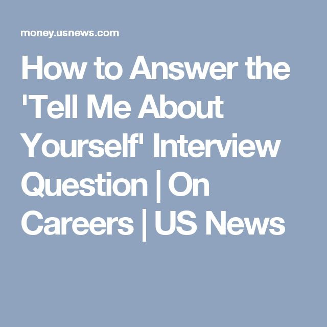 Career infographic : How to Answer the 'Tell Me About ...