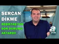 Çebi-Kocadağ-Yalçın Zirvesi Ertelendi! Sercan Dikme Son Gelişmeleri Aktardı! / A Spor - A Spor