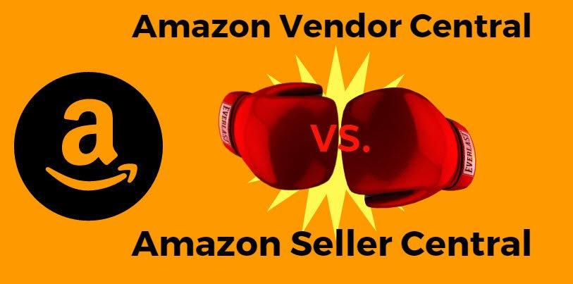 Amazon Vendor Central vs. Seller Central