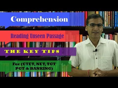 The Key Tips: English Comprehension (Unseen Passage) for CTET, NET