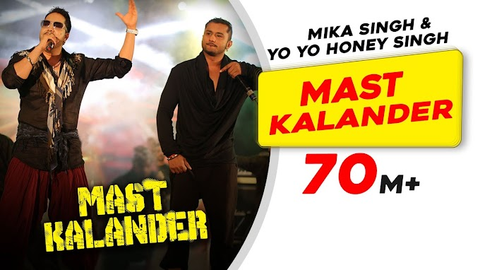 Mast Kalander Lyrics - Mika Singh | Yo Yo Honey Singh | LYRICSADVANCE