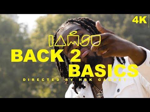 IAMSU! - Back 2 Basics - Video