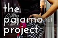 The Pajama Project