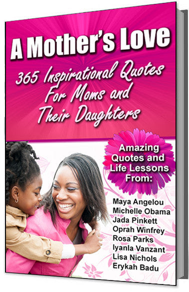 A Mothers Love 365 Inspirational Quotes For Mothers And Their