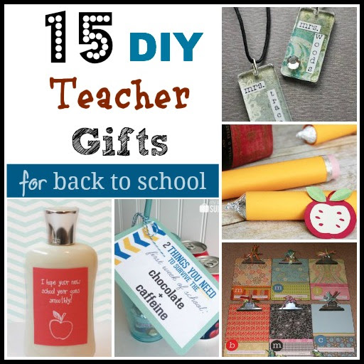 15 Diy Teacher Gifts For Back To School One Crazy Mom