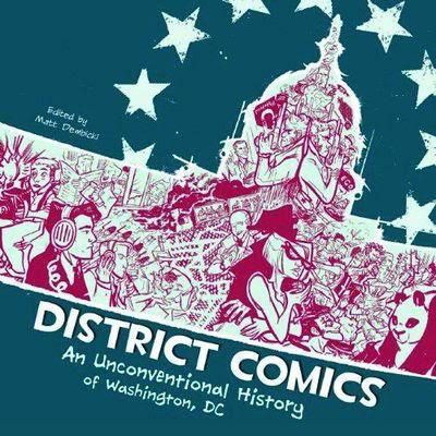 District Comics Unconventianal Hist Washington DC GN - nick & dent