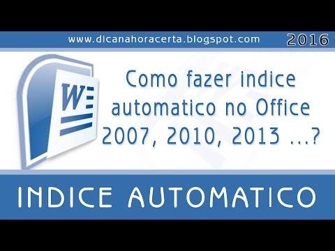 Como fazer Indice Automatico no Office 2007, 2010, 2013,...?